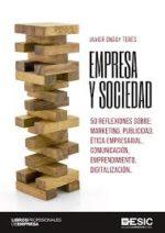 Empresa Y Sociedad: 50 Reflexiones Sobre: Marketing, Publicidad,  Etica Empresarial, Comunicacion, Emprendimiento, Digitalizacion